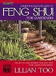 The Complete Illustrated Guide to Feng Shui for Gardeners by Lillian Too...