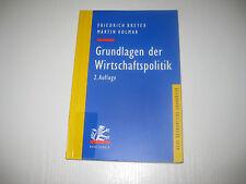 Grundlagen der Wirtschaftspolitik von Martin Kolmar  , 2. Aufl. 2005