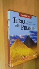 TERRA DELLE PIRAMIDI-I SEGRETI DELL'ANTICO EGITTO-ANTICHE CIVILTA'-CON DVD!OK!