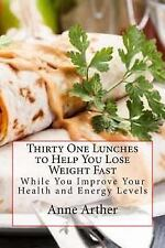 Skinny Eats Cook Book: Thirty One Lunches to Help You Lose Weight Fast :...