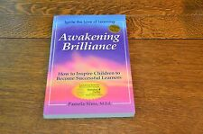 AWAKENING BRILLIANCE, IGNITE THE LOVE OF LEARNING - PAMELA SIMS - NEW 2007