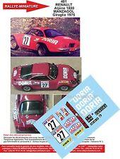 DÉCALS PROMO 1/43 réf 481 RENAULT  Alpine 1800 MANZAGOL Giraglia 1976
