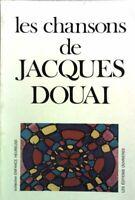 Les chansons de Jacques Douai - Collectif - Livre - 470506 - 1867243