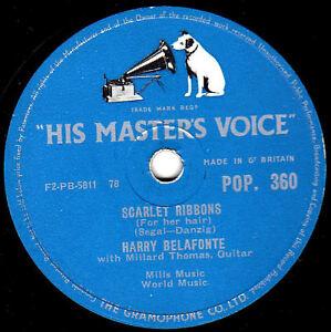 CLASSIC HARRY BELAFONTE  78  SCARLET RIBBONS / HOLD 'EM JOE   UK HMV POP 360 EX