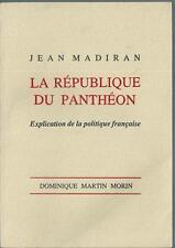 La République du Panthéon Jean Madiran Politique Gicard république communisme
