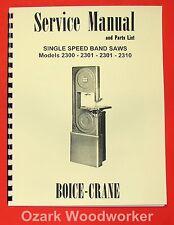 BOICE CRANE 2300-2301-2310 Band Saw Instructions Parts Manual 0067