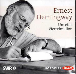 Um eine Viertelmillion - Ernest Hemingway -  Hörspiel -  CD - NEU