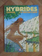 HYBRIDES SERAPHINE 2 LE BOUCLIER D'ORION EO BE/TBE (C24)