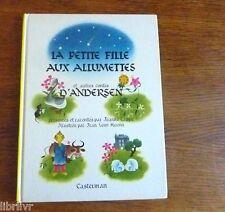Andersen LA PETITE FILLE AUX ALLUMETTES J. Cappe, illustré par J.L. Huens 1966