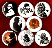 SHERLOCK HOLMES 8 NEW 1 inch pins buttons badge detective 221b baker st watson