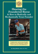 Shoeing the Foundered Horse: How to Medically & Mechanically Treat Founder (DVD)