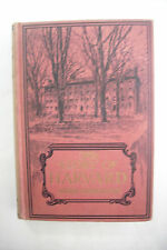 1913 First Edition THE STORY OF HARVARD *University History*Illustrated*Quincy