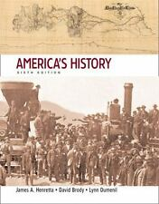 America's History 6th Edition, Henretta, James A., Brody, David, Dumenil, Lynn,