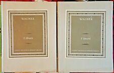 Richard Wagner: i Libretti (2 voll.), Ed. UTET, 1966