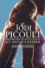 My Sister's Keeper: A Novel: By Picoult, Jodi
