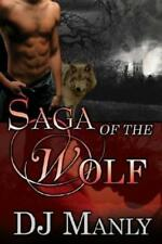 SAGA OF THE WOLF  by D.J. Manly EROTIC GAY PARANORMAL SHIFTER VAMPIRE DEMON  OOP