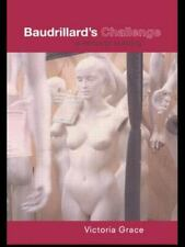 Baudrillard's Challenge : A Feminist Reading by Victoria Grace (2000, Paperback)