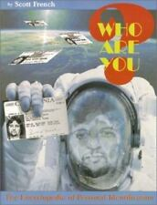 Who Are You? The Encyclopedia of Personal Identification, Scott French, Good Boo