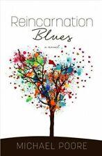 Reincarnation Blues Library Binding Michael Poore