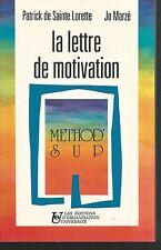 La lettre de motivation. Patrick de SAINTE-LORETTE / Jo MARZE. Z017