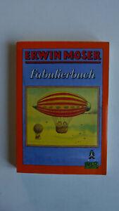 Erwin Moser - Fabulierbuch