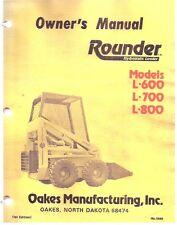 Rounder L-600, L-700 & L-800 Skid Steer Loader Owner's Manual