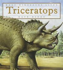 Triceratops (When Dinosaurs Lived)-ExLibrary