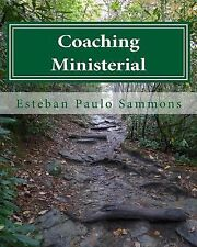 Coaching Ministerial by Esteban Sammons (2014, Paperback)