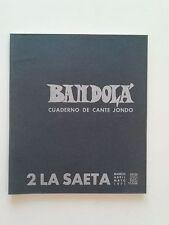 1971 Bandola Cuaderno de Cante Jondo 2 La Saeta Marzo Abril Mayo Peña Juan Breva