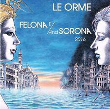 LE ORME FELONA E AND SORONA 2016 DOPPIO CD GOLD EDITION NUMERATO NUOVO