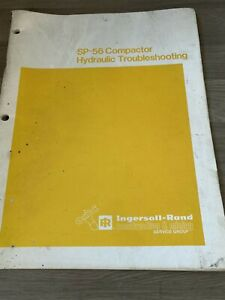INGERSOLL RAND SP56 COMPACTOR  HYDRAULIC TROUBLE SHOOTING MANUAL ORIGINAL