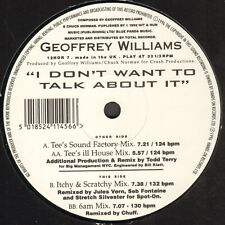GEOFFREY WILLIAMS - The Don't Want To Talk About En (Todd Terry Rmx)