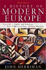 A History of Modern Europe Vol. 2 : From the French Revolution to the Present