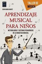 Taller de Música: Aprendizaje Musical para Niños by Joan Maria Martí (2016,...