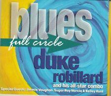 DUKE ROBILLARD - blues full circle CD