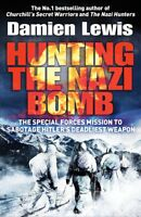 Hunting the Nazi Bomb: The Special Forces Missio, Lewis, Damien, New