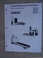 1974 Prime Mover Electric Pallet Skid Truck Operating Maintenance Parts Manual S