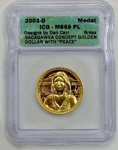 "2003 D Sacagawea Concept Dollar w/ ""Peace"" by Daniel Carr - ICG MS 69 PL"
