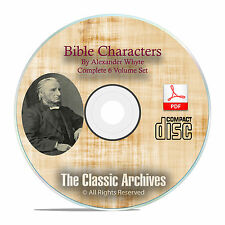 BIBLE CHARACTERS, by Alexander Whyte, Scripture Commentary, Full Set on CD F27