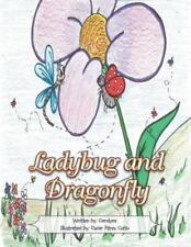 Ladybug and Dragonfly by Carolina Martinez (2013, Paperback)