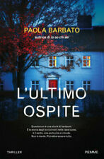 L'ultimo ospite - Nuovo Libro Barbato Paola -con Autografo