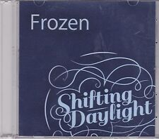 Shifting Daylight-Frozen Promo cd single