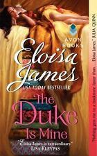 Fairy Tales 3 The Duke Is Mine by Eloisa James (2011, Paperback)