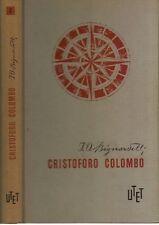 CRISTOFORO COLOMBO I.O.BIGNARDELLI LA CONQUISTA DELLA TERRA UTET (9551)