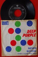 """DEEP PURPLE NEVER BEFORE/WHEN A BLIND MAN CRIES 1972 UNIQUE EXYU 7"""" PS"""