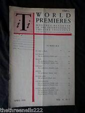 INTERNATIONAL THEATRE INSTITUTE WORLD PREMIER - APRIL 1959 VOL 10 #7