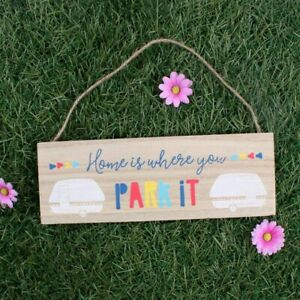 """Caravan or Home  hanging sign, """" Home is where you park it """". MDF sign"""
