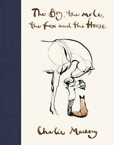The Boy The Mole The Fox and The Horse by Charlie Mackesy (2019 Hardback) Book