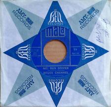 NORTHERN SOUL - BRUCE CHANNEL - MR. BUS DRIVER b/w IT'S ME - MALA 45 - 1967