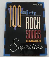 100 Great Rock Songs of the Superstars Guitar Edition Book